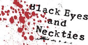 Black Eyes & Neckties